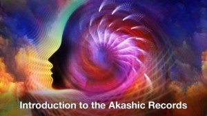 Introduction to The Akashic Records