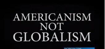 Americanism NOT Globalism