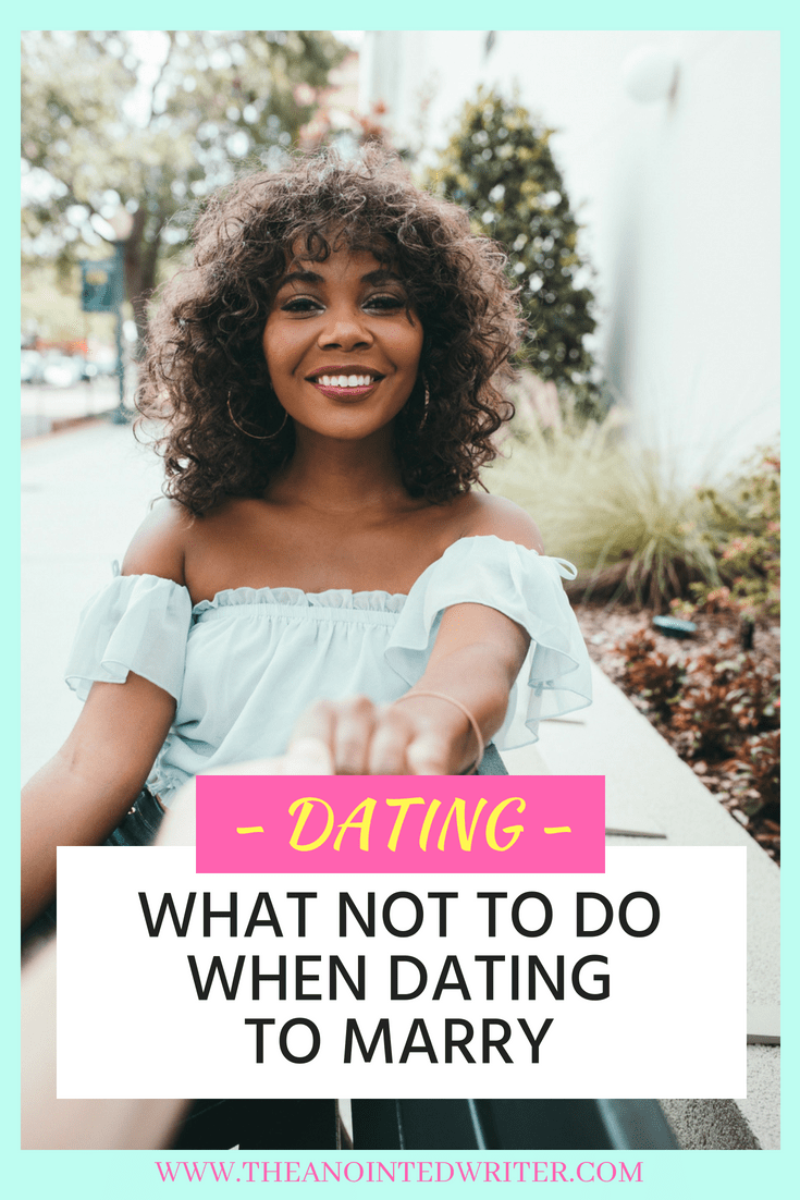 Things not to do when dating