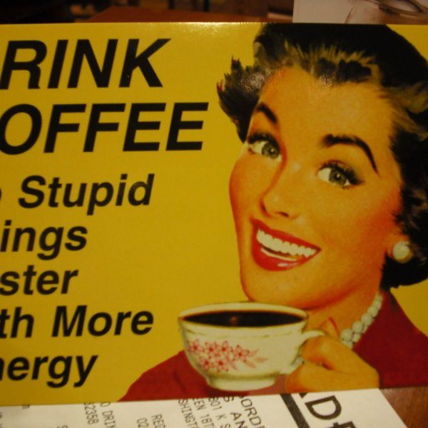 Funny postcard about drinking coffee