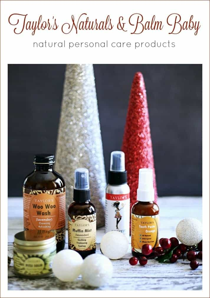 Holiday Gift Guide: Taylor's Naturals & Balm Baby Natural Personal Care Products