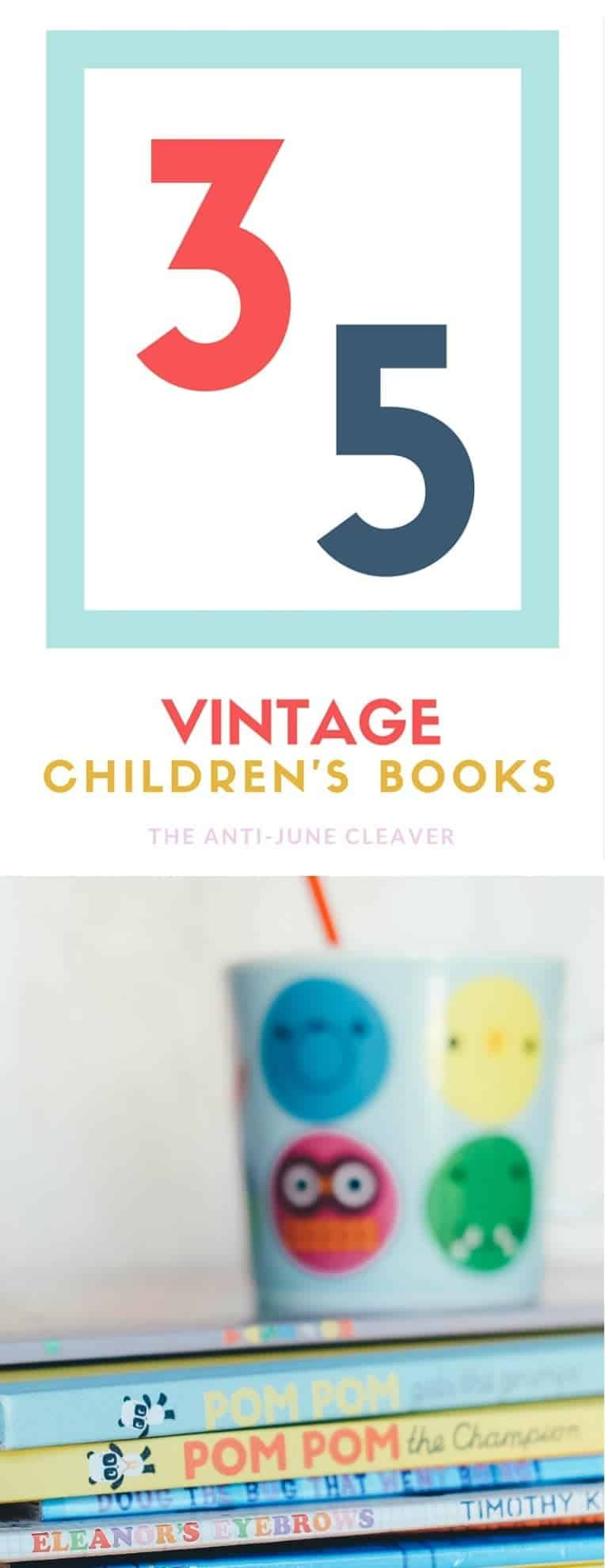 35 Vintage Children's Books to Share with Your Children