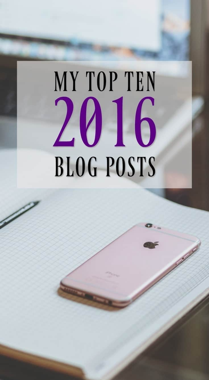 The Top 10 Blog Posts of 2016 on theantijunecleaver.com // Plus my ten personal favorites and most popular Pinterest pins of 2016