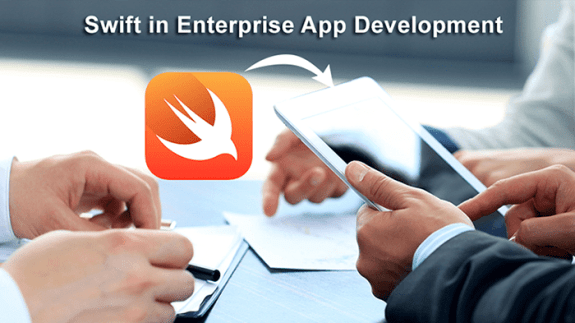 Swift for Enterprise Application Development