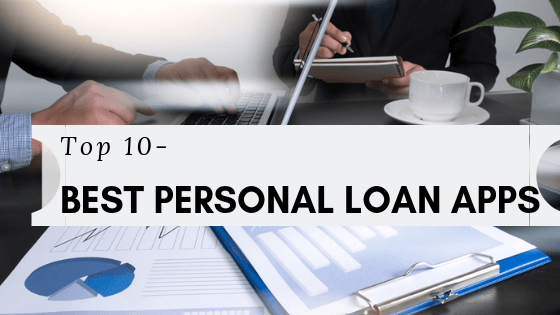 Top 10 Instant Personal Loan Apps for Quick Money Requirement - Complete Review 2