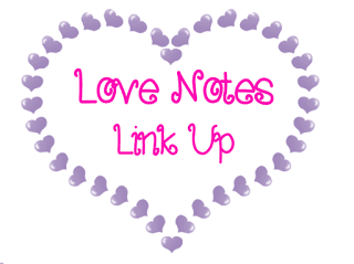 Love Notes Link Up!
