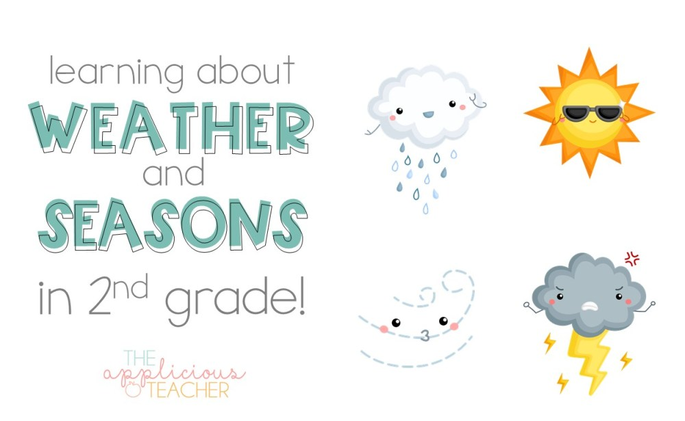 medium resolution of Learning About the Weather and Seasons in 2nd Grade - The Applicious Teacher