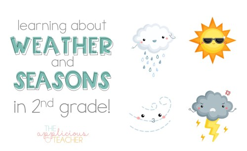 small resolution of Learning About the Weather and Seasons in 2nd Grade - The Applicious Teacher