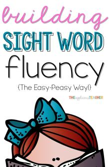 Building Sight Word Fluency the Easy Peasy Way- Uisng games to engage your students while building sight word automaticity. My kids LOVE playing the last 2 suggestions.