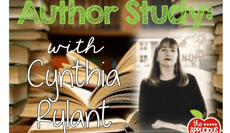 Cynthia Rylant- Author Study