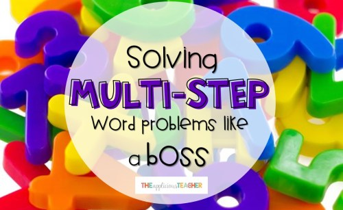 small resolution of Solving Multi-Step Word Problems Like a Boss