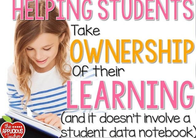 Helping Students Take Ownership of Their Learning (and It Doesn't Involve a Data Notebook)