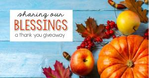 Sharing our Blessings TpT gift card giveaway- as our thank you to you, enter for your chance to win $350 in TpT gift cards.