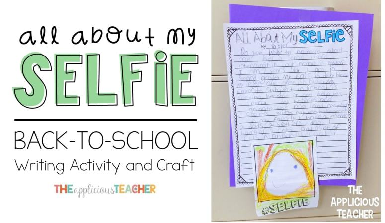All About My Selfie An About Me Back to School Writing Activity