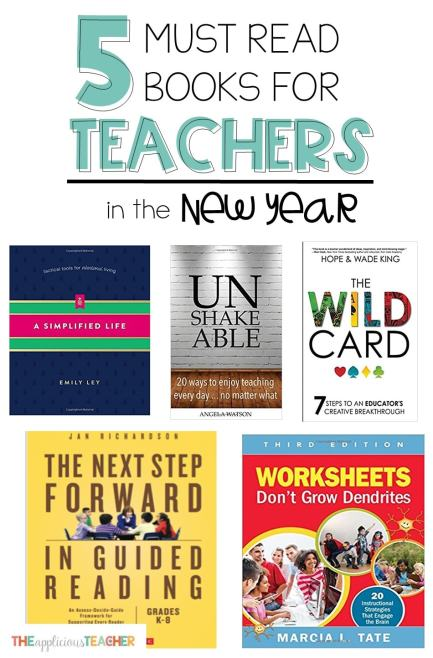 Ready to start 2018 on the inspired, refresh, and ready to take action foot? These 5 books are sure to inspire a better teacher self in the new year!