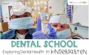 Dental Health Activities Learning About Teeth in Kindergarten