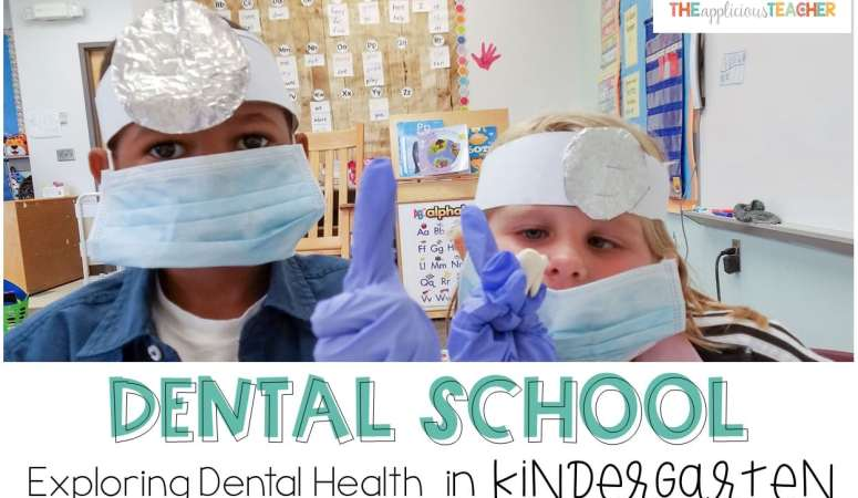 Dental Health Activities Learning About Teeth in Kindergarten