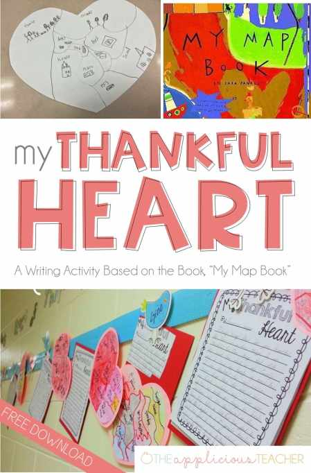 "My Thankful Heart- A Thanksgiving Writing activity and free download- love this idea for right around thanksgiving. Students write about what they are thankful for. Based off of the book, ""My Map Book""- theappliciousteacher.com"
