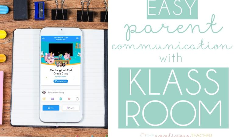 Making Parent Communication EASY with Klassroom: The Parent Communication App that is so Much More!