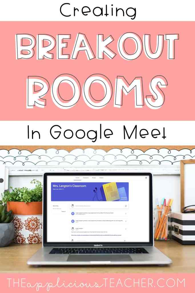 Using breakout rooms in Google Meet