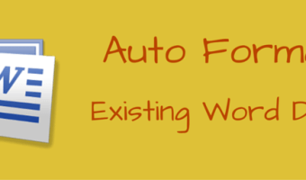 How to Format Existing Word Documents Using AutoFormat