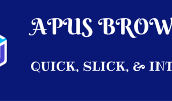 New Kid on the Block APUS Browser is Fast, Light, and Intuitive