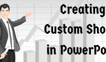 Beginners Guide to Creating a Custom Show in PowerPoint