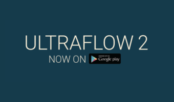 UltraFlow Out Now on Android