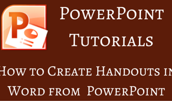 How to Create Handouts in Word from Your PowerPoint Presentation