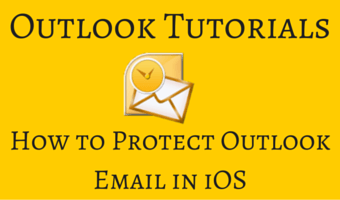How to Protect Outlook Email in iOS