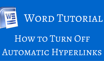 How to Turn Off Automatic Hyperlinks in Word