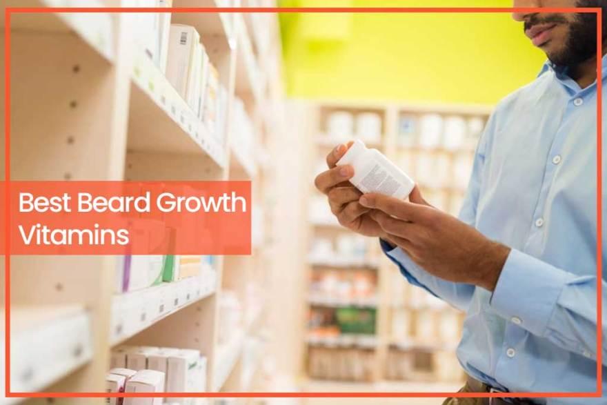 Best Beard Growth Vitamins
