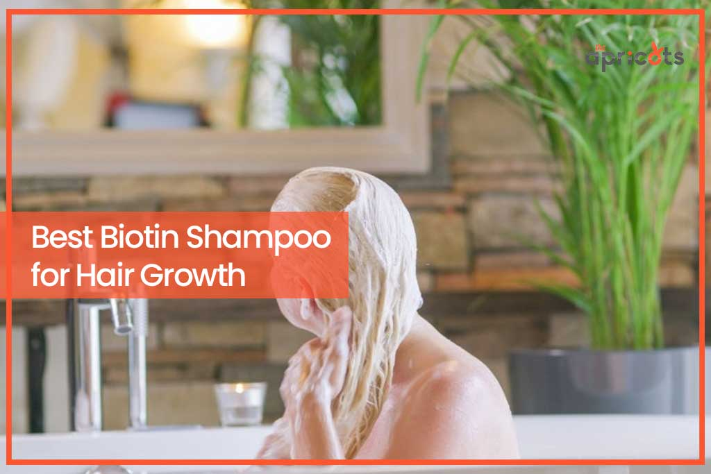 Best Biotin Shampoo for Hair Growth
