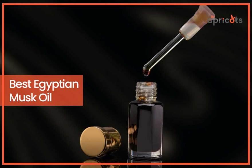 Best Egyptian Musk Oil