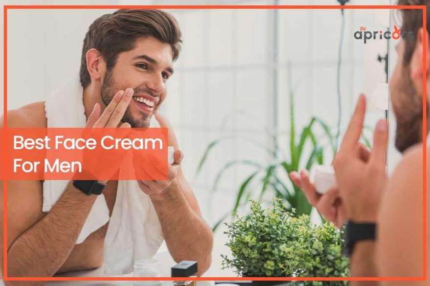 Best Face Cream For Men