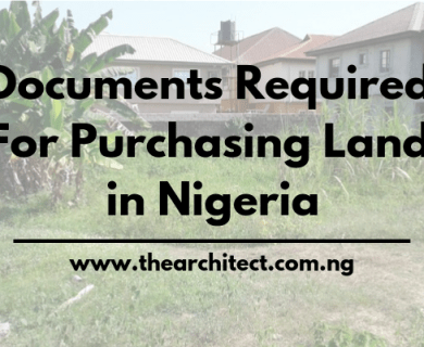Required Documents For Land Purchase in Nigeria