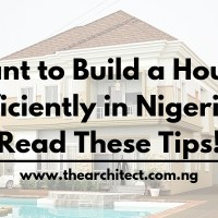 Planning on Building a House in Nigeria? | Make Sure You Read These Tips!