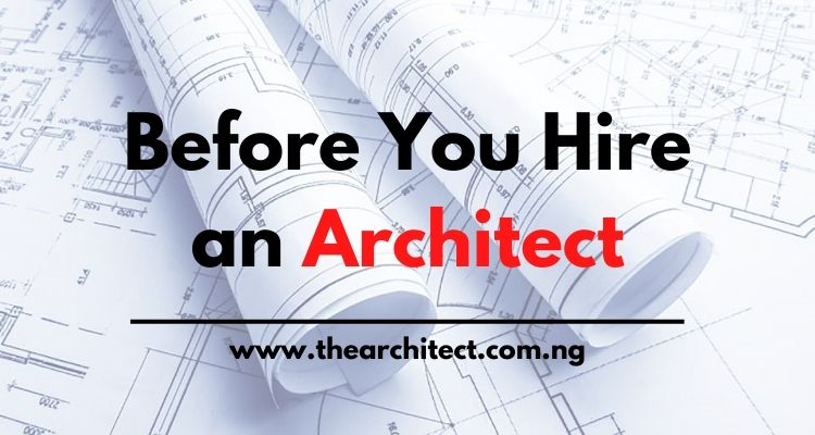 Before You Hire an Architect