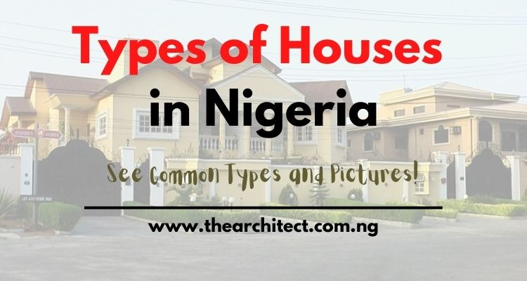 Types of Houses in Nigeria