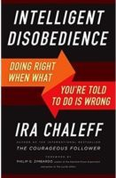 Intelligent Disobedience Book Ira Chaleff