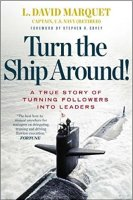 Turn The Ship Around Marquet Leadership Conference