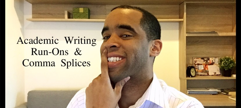 IELTS Writing: Run-Ons & Comma Splices (Quick Read & Video)