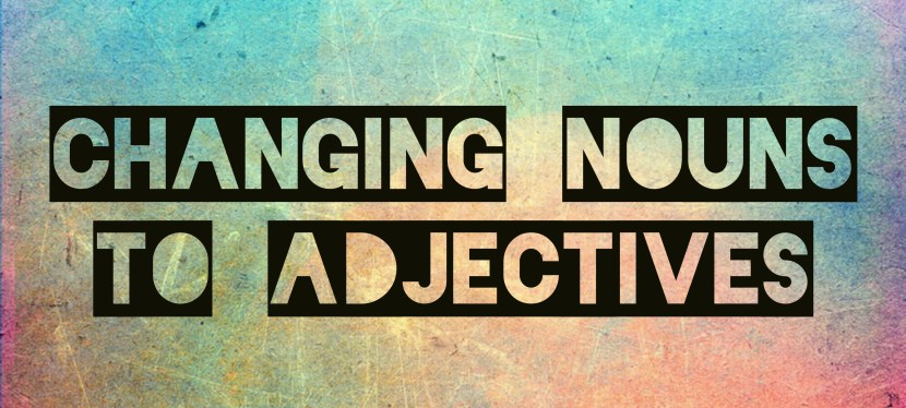 Arsenio's ESL Podcast: Episode 15 – Vocabulary Skill – Changing Nouns To Adjectives By Adding -Y
