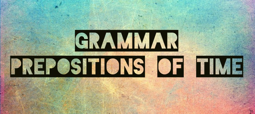 Arsenio's ESL Podcast: Episode 23 – Grammar – Prepositions of Time: In, At, On