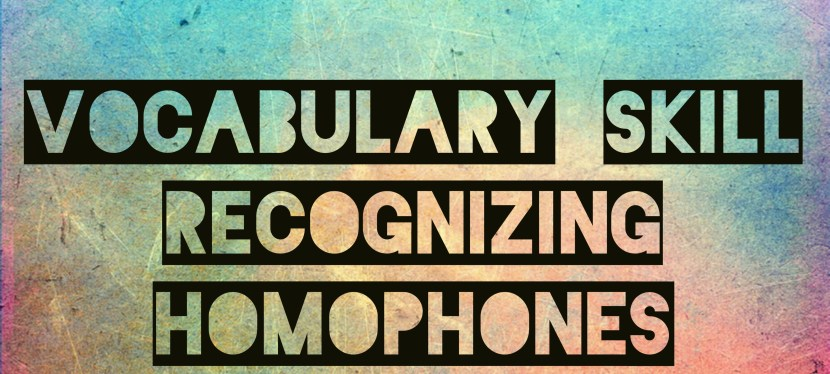 Arsenio's ESL Podcast: Episode 32 – Vocabulary Skill – Recognizing Homophones