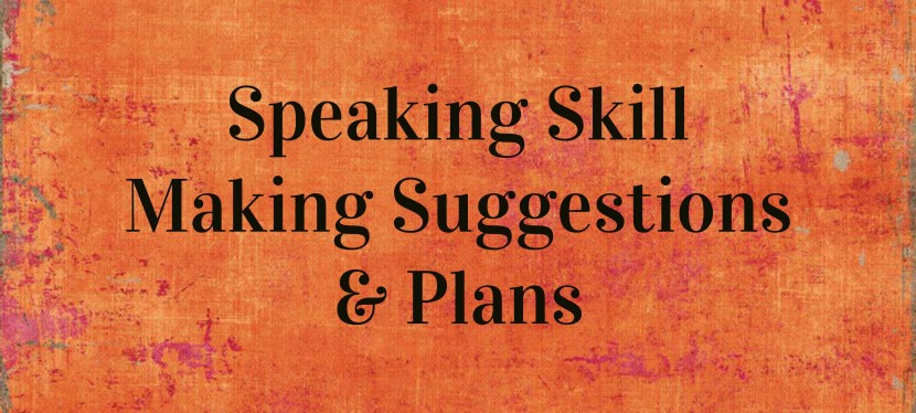 Arsenio's ESL Podcast: Season 2 – Episode 12 – Speaking Skill: Making Suggestions & Plans