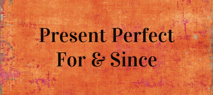 Arsenio's ESL Podcast: Season 2 – Episode 20 – Present Perfect With For & Since