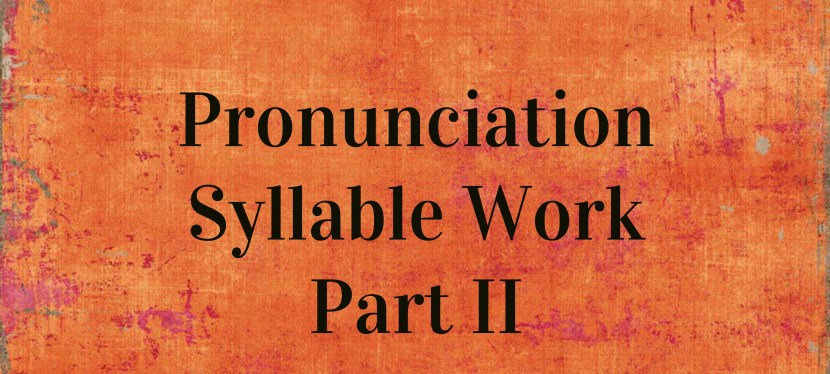 Arsenio's ESL Podcast: Season 2 – Episode 50 – Pronunciation – Syllable Work (Part II)