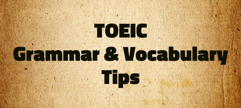 Arsenio's ESL Podcast: Special – TOEIC – Grammar & Vocabulary Tips