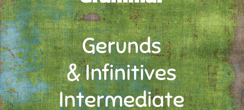 Arsenio's ESL Podcast: Season 3 – Episode 7 – Grammar – Gerunds and Infinitives Part III (Intermediate)